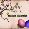 Schoene Osterfeiertage